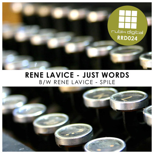 Rene LaVice - Just Words - OUT NOW!!