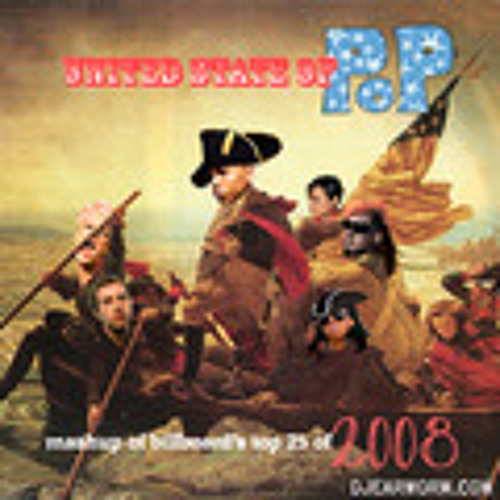 DJ Earworm - United State of Pop 2008
