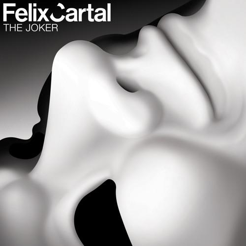 Felix Cartal - The Joker (John Dahlback Remix)