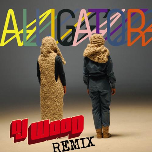 "Tegan & Sara ""Alligator"" (DJ Wood Remix)"