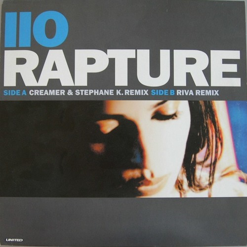 "Iio ""Rapture"" (John Creamer & Stephane K Remix) 2001"