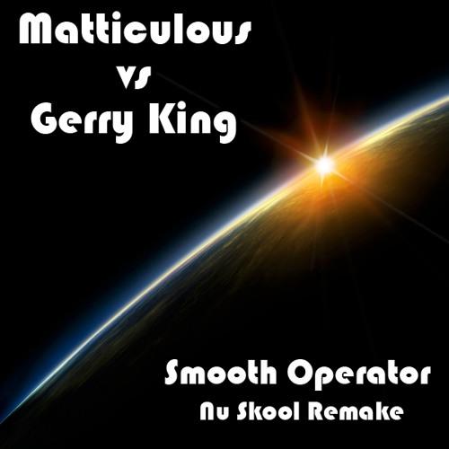 Smooth Operator ( Nu skool Remix)
