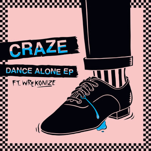 Craze ft Wrekonize - Dance Alone (Codes Remix)