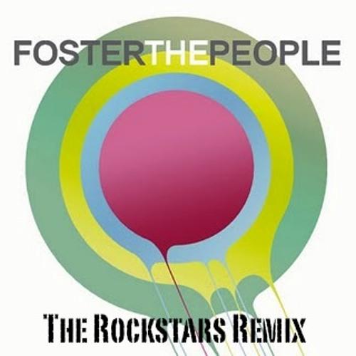 Foster The People - Pumped Up Kicks (The Rockstars Remix)