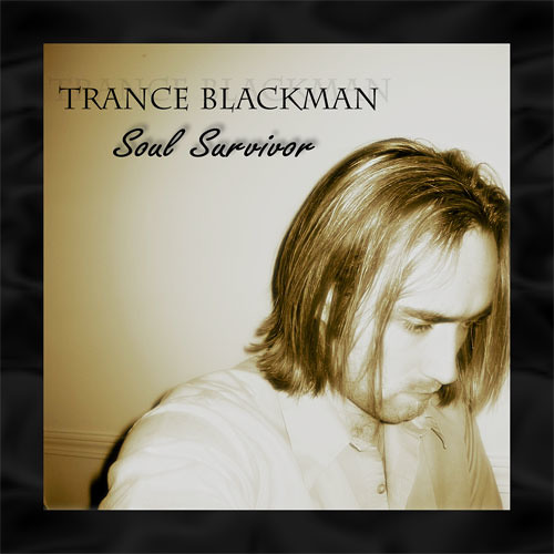 Trance Blackman - Soul Survivor
