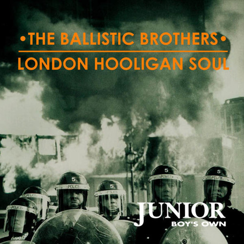 London Hooligan Soul - The Ballistic Brothers