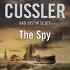 Clive Cussler: The Spy (Audiobook Extract)