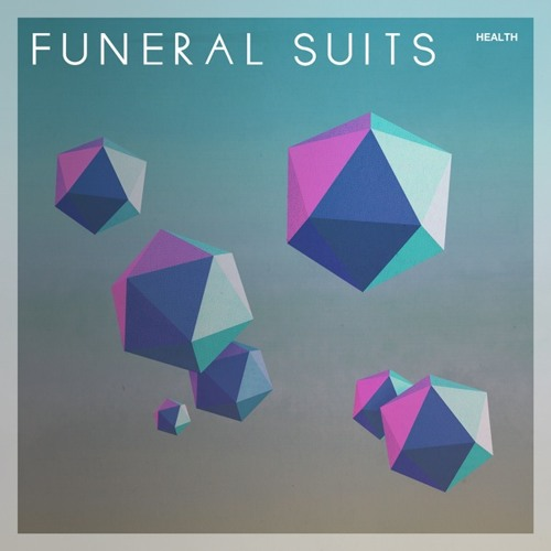 Funeral Suits - Health (This Mellow Party remix)