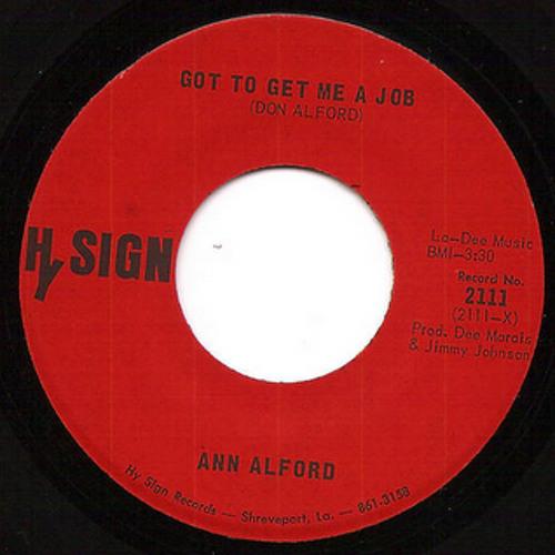 """""""Got To Get Me A Job"""" - Ann Alford"""