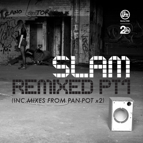 Slam - Lifetimes (Pan-Pot Bass Times Remix)