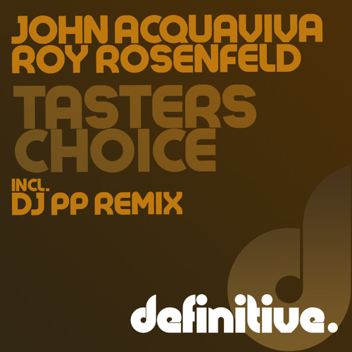 John Acquaviva, Roy RosenfelD - Taster's Choice [Definitive Recordings]