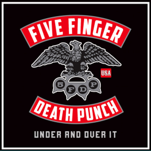 FIVE FINGER DEATH PUNCH - UNDER AND OVER IT [Kraddy Remix]