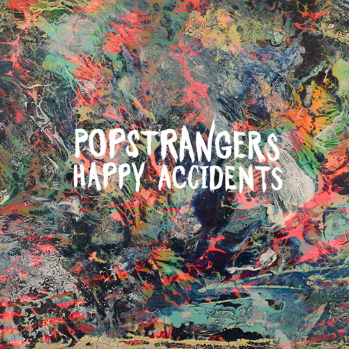Popstrangers - Happy Accidents