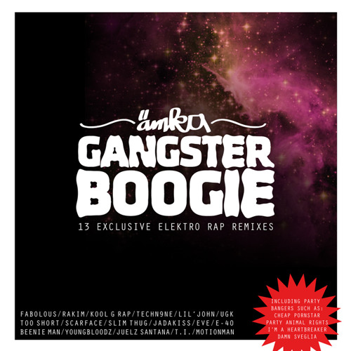 AEMKA - GANGSTER BOOGIE 2011 (13 exclusive elektro rap remixes)