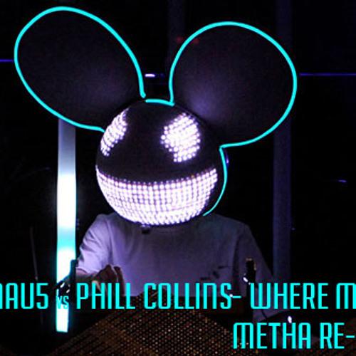 Dedmaus5 vs Phil Collins - Where My Keys ( Metha re-work) FREE DOWNLOAD