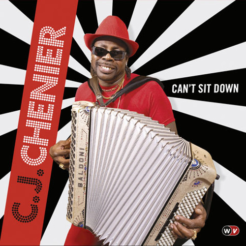 Can't Sit Down - C.J. Chenier