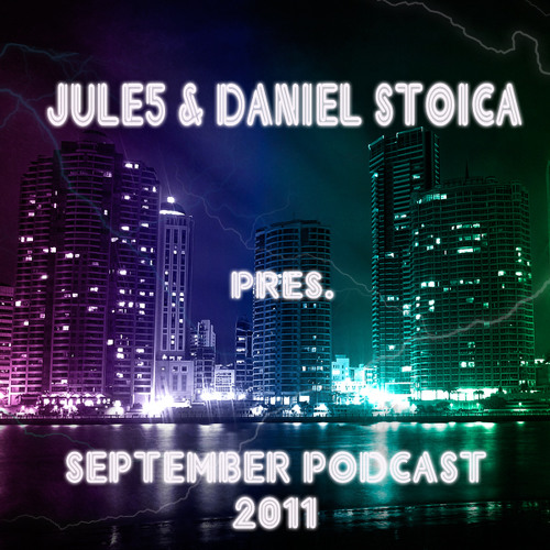 Jule5 & Daniel Stoica ~ September 2011