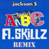 ABC (A.Skillz Remix)