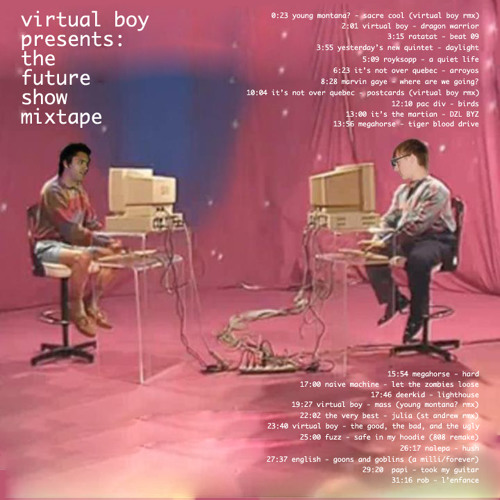 Virtual Boy Presents: The Future Show