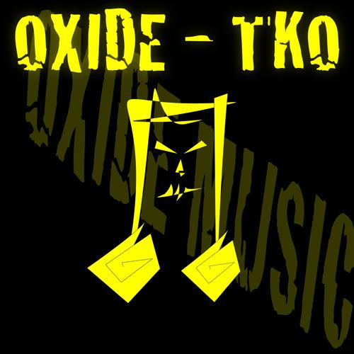 OXIDE - TKO