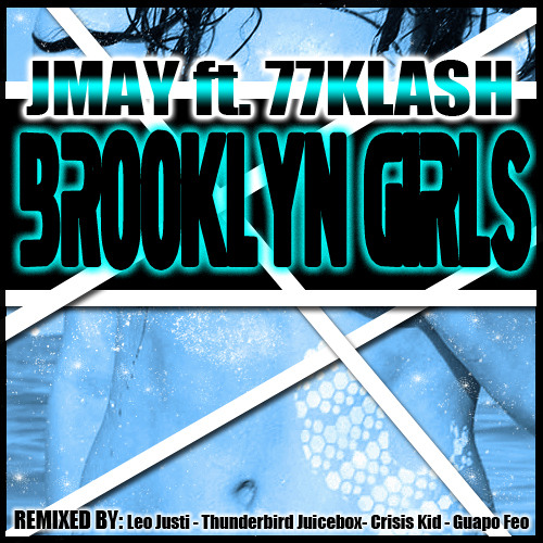 JMAY ft 77Klash - The Brooklyn Girls EP