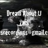 Dream about u ZMS