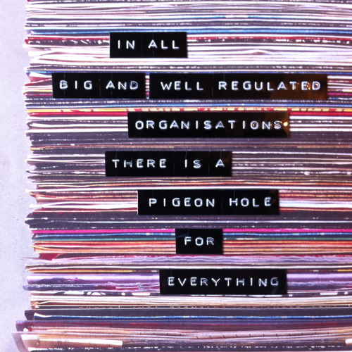 In All Big and Well Regulated Organisations There's a Pigeon Hole for Everything (DJ Composition)