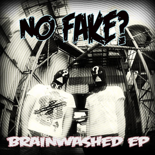 No Fake? - Brainwashed (Adrenaline Remix) // OUT NOW//
