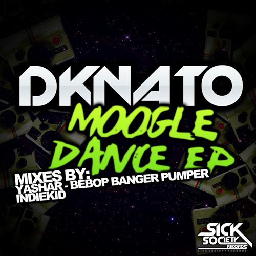 DkNato - Moogle Dance(Original Mix)[OUT NOW ON SICK SOCIETY REC!!!]