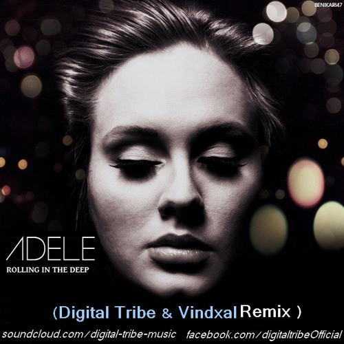 Adele - Rolling In The Deep (Digital Tribe Vs. Vindaxl Remix )  Free Download