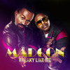 FREAKY LIKE ME remix Madcon Ameerah & Rihanna