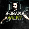 get-your-weight-up-remix-by-k-drama-ft-kambino-kadence-phanatik-dice-gamble-kaleb-starr-chris-t