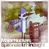 Major Nuckers - Spliffinate le'Hindsight