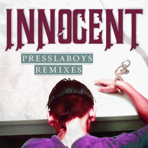 Innocent (Presslaboys and Gianluca Peruzzi Delinquent Remix) feat. Lisa Shaw