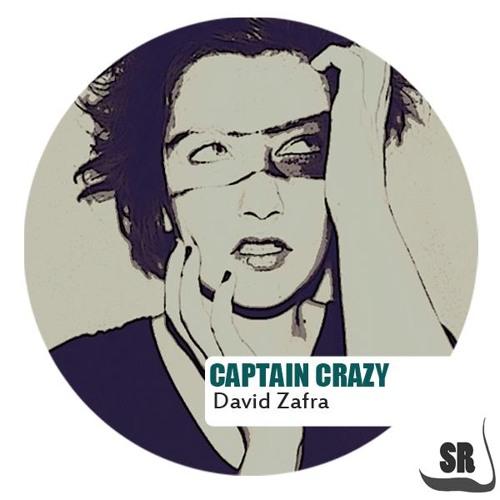 (Preview) David Zafra-Captain Crazy(Original mix)* Sanity Records Sep 2011