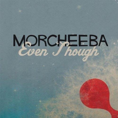Morcheeba - Even Though (Oscillator Z Remix)