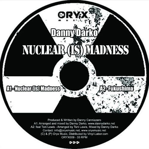 Danny Darko - Nuclear (Is) Madness (demo cut)