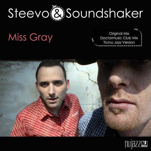Steevo & Soundshaker - Miss Gray (A.M. Ticino Jazz Version)