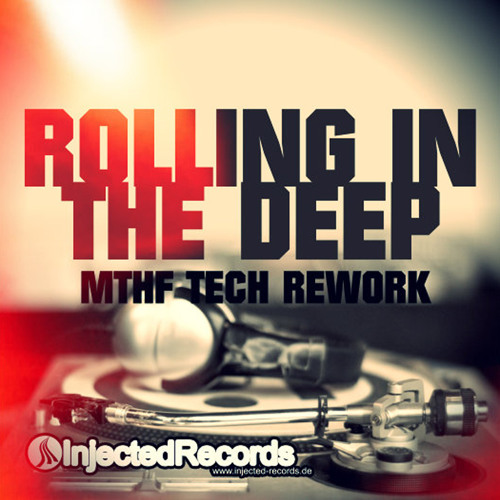ROLLING IN THE DEEP (MTHF Tech Rework) TEASER