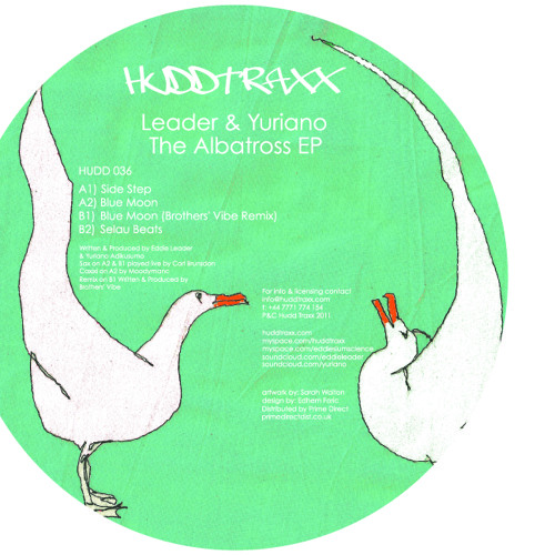 Leader & Yuriano | Blue Moon | The Albatross EP | Hudd Traxx 037