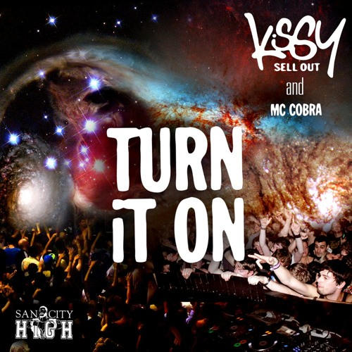 Kissy Sell Out Ft. MC Cobra - Turn It On Snippets