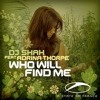 DJ Shah feat. Adrina Thorpe - Who Will Find Me(Nessai Remix)