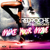 Redroche vs Armstrong - Make Your Move (Radio Edit)