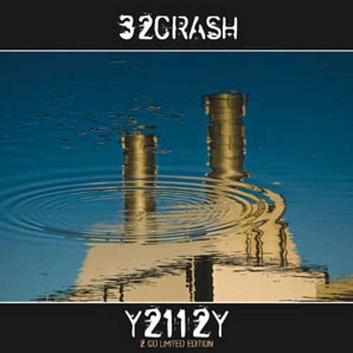 32Crash - The man that came from later (autostrade)