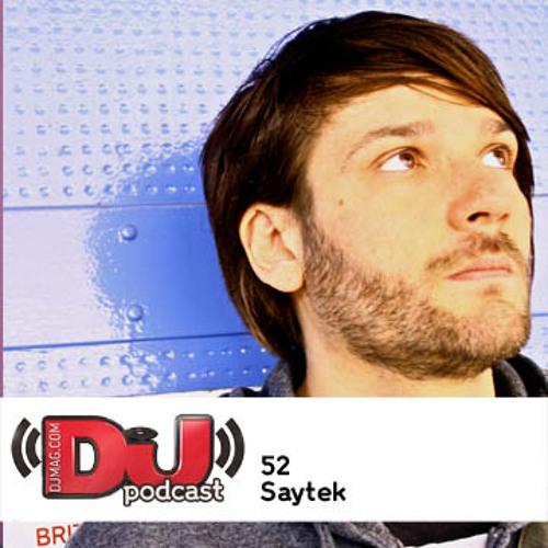 DJ Weekly Podcast 52: Saytek