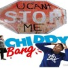I WILL NEVER STOP FT. CHIDDY BANG