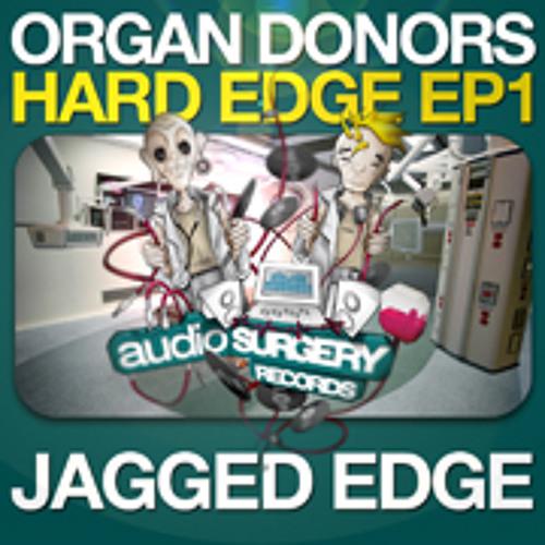 Organ Donors - Jagged Edge
