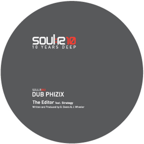 Dub Phizix - The Editor ft Strategy