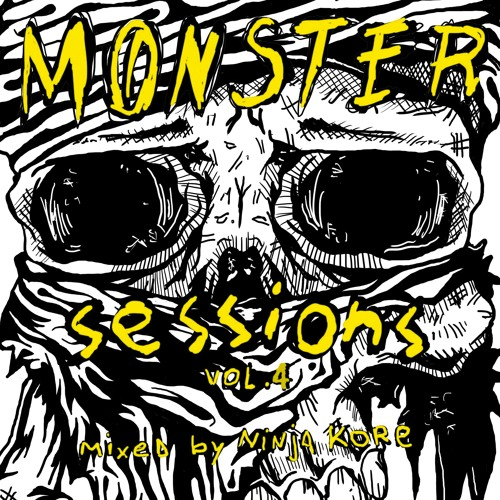 Ninja Kore - Monster Sessions Vol. 4 (dj set) △ Free Download △