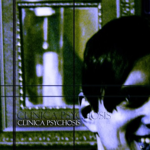 04.  Clinica Psychosis - The Amygdala that Panics